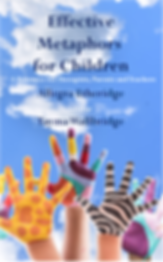 Effective Metaphors for Children by Allegra Etheridge/Allegra Stone