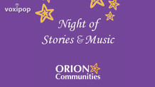 Orion Communities Night of Stories and Music 2021