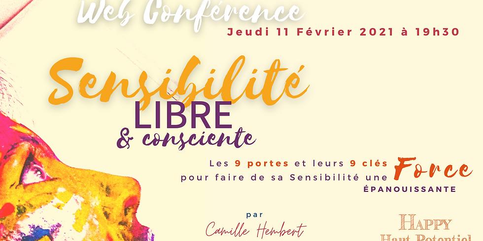"""WebConférence """"Sensibilité Libre"""" Session 2"""