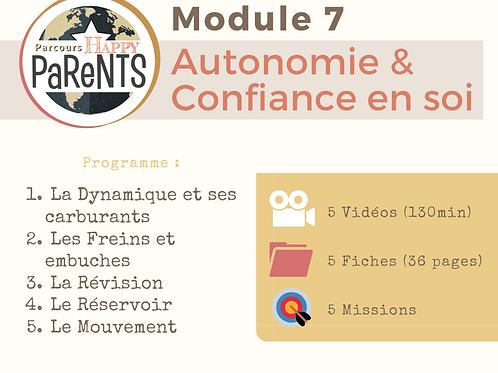 Module 7 - Autonomie et Confiance en soi