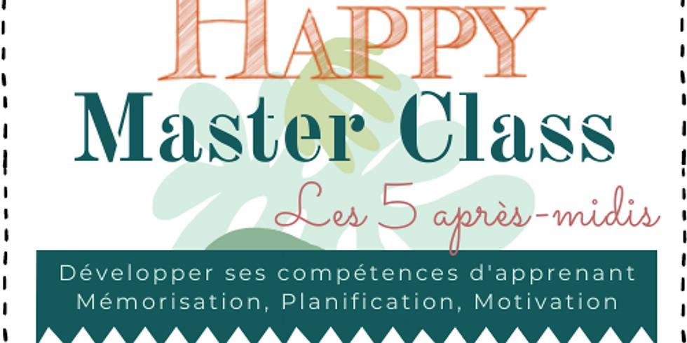 Happy Master Class : Les 5 après-midis
