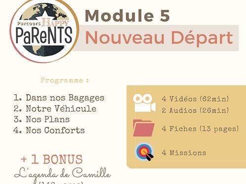 Module 5 - Le Nouveau Départ