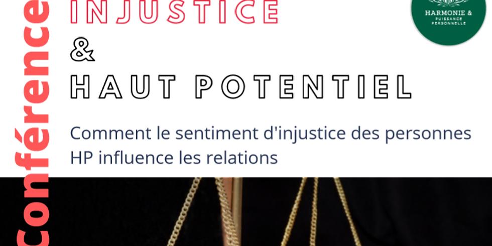 """Conférence """"Injustice et Haut Potentiel"""""""