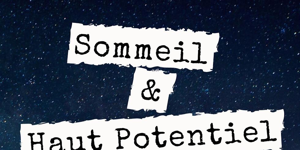 """WebConférence """"Sommeil et Haut Potentiel"""""""