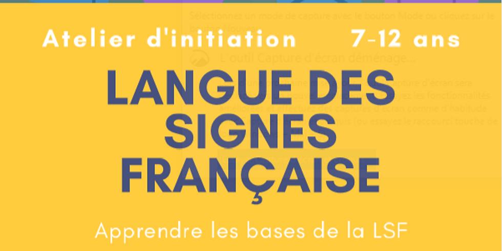 Initiation à la Langue des Signes Française (7-12 ans)