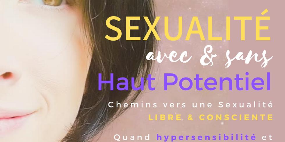 """WebConférence """"Sexualité avec & sans Haut Potentiel"""""""