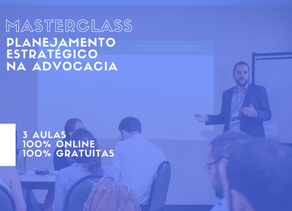 Masterclass Planejamento Estratégico na Advocacia - 2020