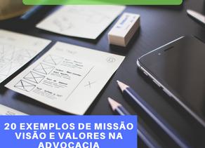 E-book 20 Exemplos de Missão, Visão e Valores na Advocacia