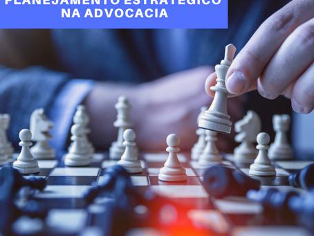 Importância do planejamento estratégico para escritórios de advocacia