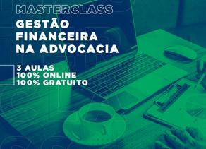 MasterClass Gestão Financeira na Advocacia