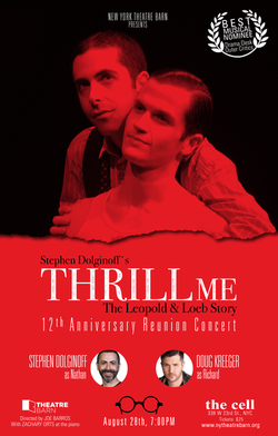 THRILL ME (BROADWAY)