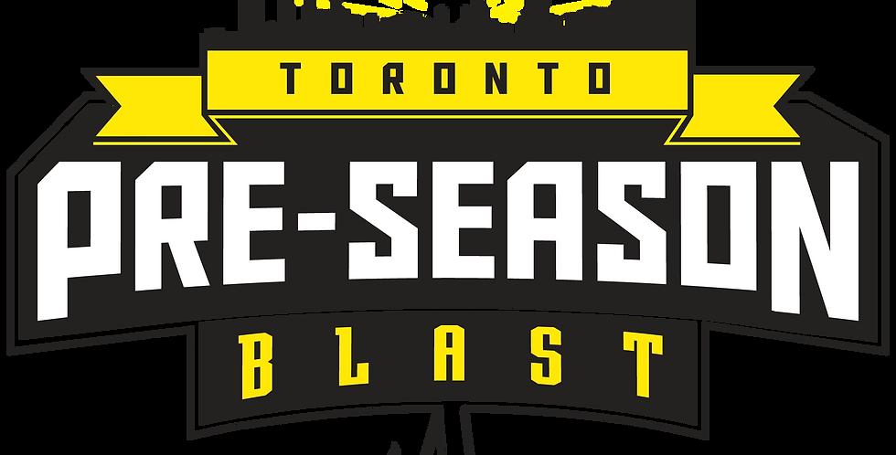 Toronto Pre-Season Blast