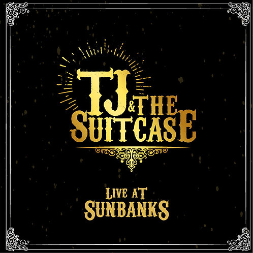 TJ & THE SUITCASE - 'Live At Sunbanks'    (Free Shipping in USA)