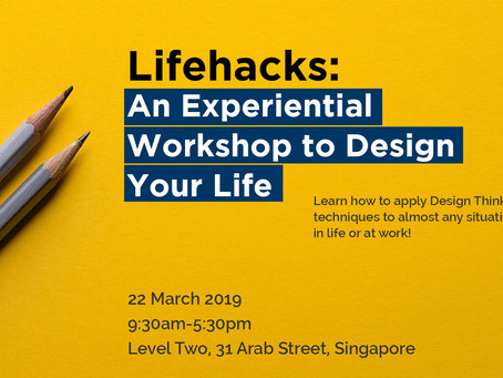Lifehacks: An Experiential Workshop to Design Your Life