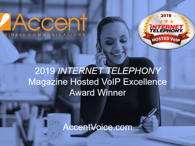 Accent Recognized for Hosted VoIP Excellence by INTERNET TELEPHONY Magazine