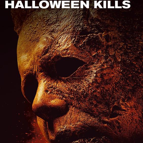 Halloween Kills (R/Screen 2)  Sat 10/16