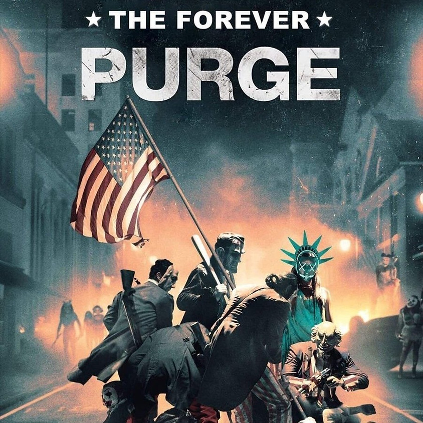 Forever Purge (R/Screen 2)