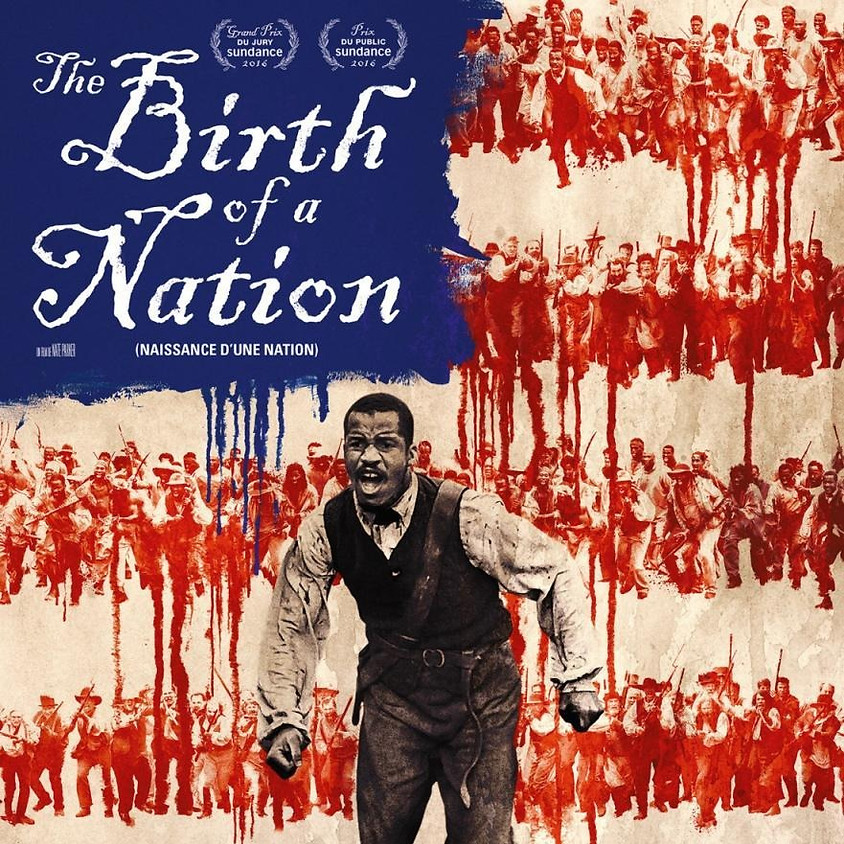 The Birth of a Nation  (R) @ 6:00PM