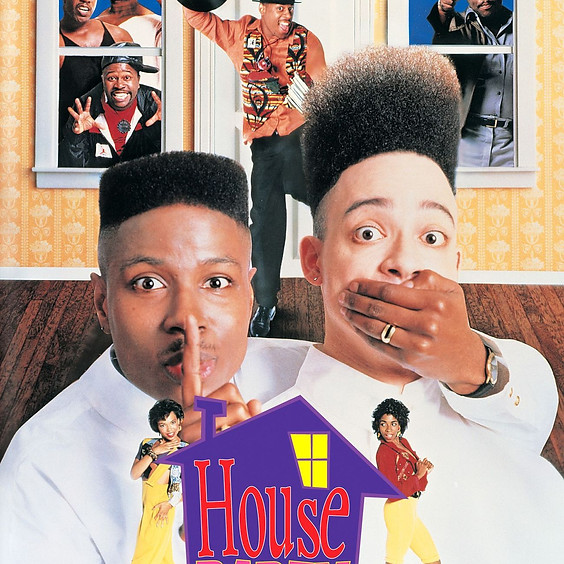 House Party @ 6:30PM (R)