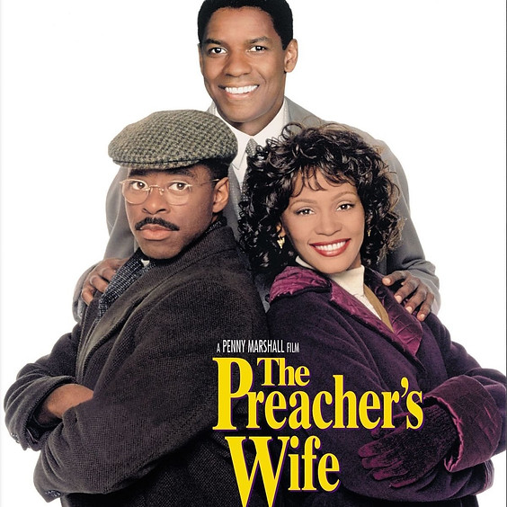 The Preacher's Wife @5:30PM (PG)