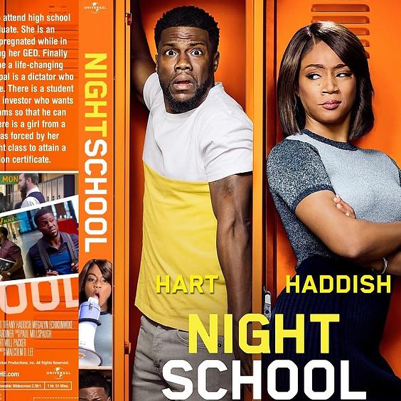 Night School @ 8:00pm (R)
