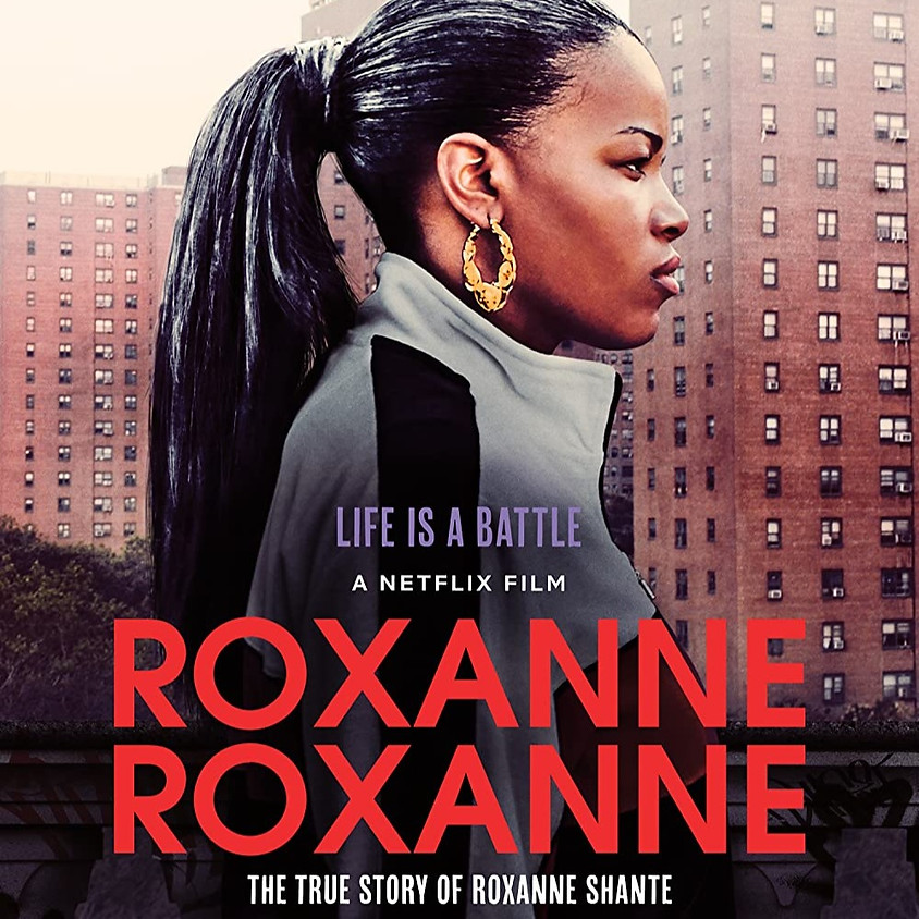 Roxanne Roxanne  (R/Screen 1)