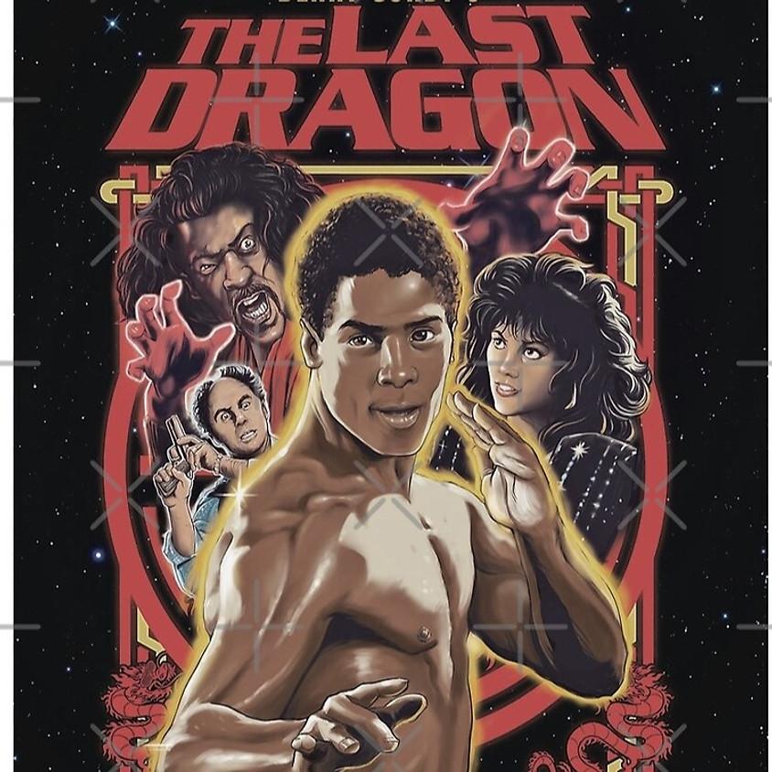 The Last Dragon (PG-13/Screen 1)