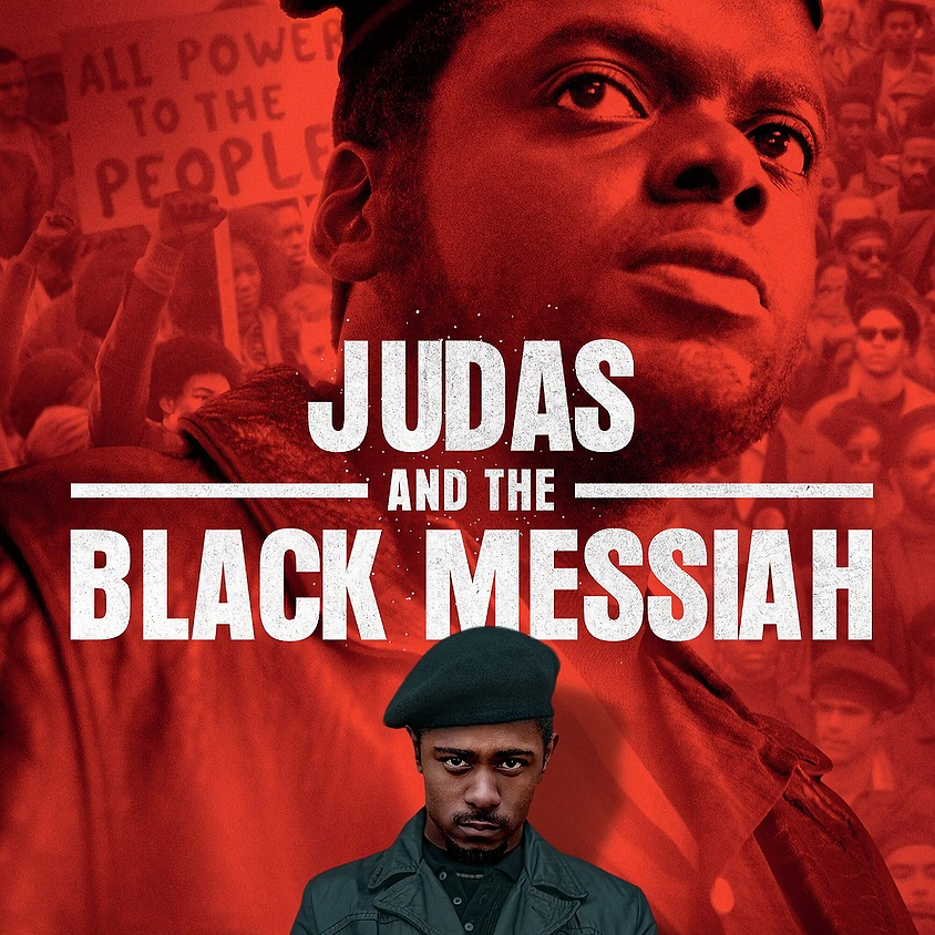 Judas and The Black Messiah - (Rated R/Screen 1)