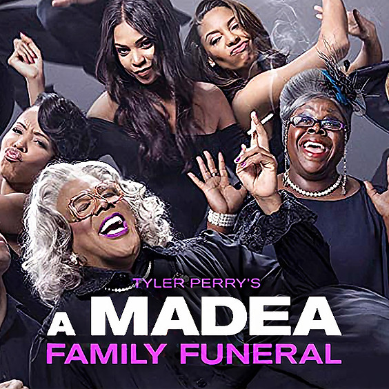 A Madea Family Funeral @9:15PM (PG-13)