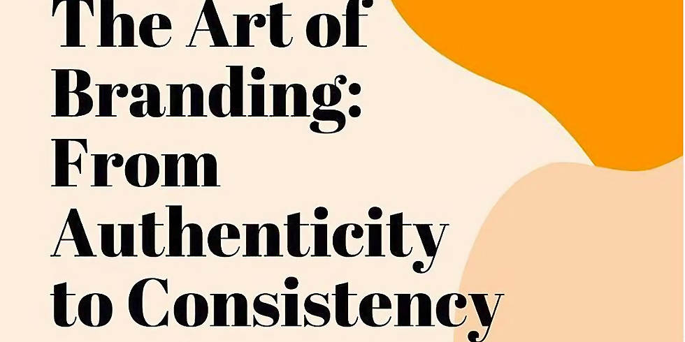 Zahara's Dream #BeYouPowerfully Talk with Kate Greene: The Art of Branding: From Authenticity to Consistency.