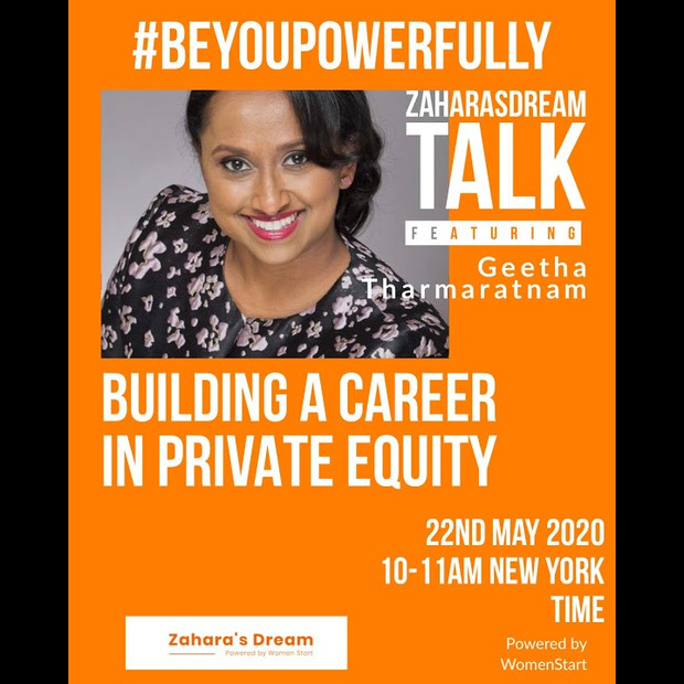 Zahara's Dream Be You, Powerfully: Building a Career in Private Equity
