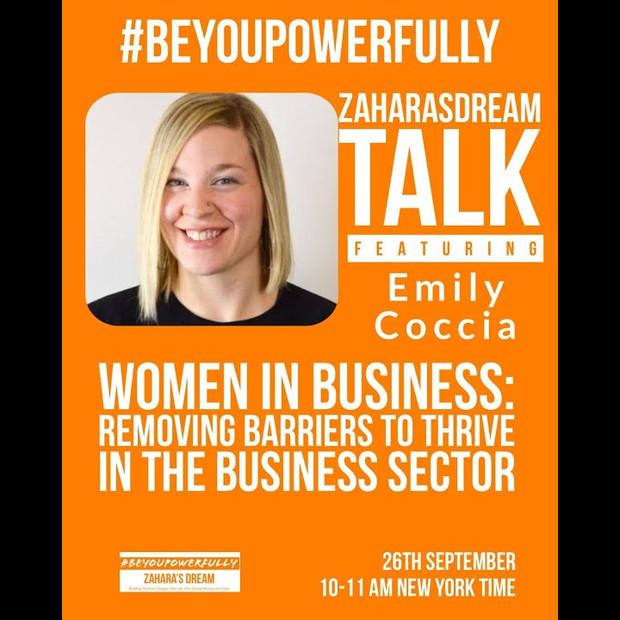 Zahara's Dream #BeYouPowerfully Talk: Women in Business