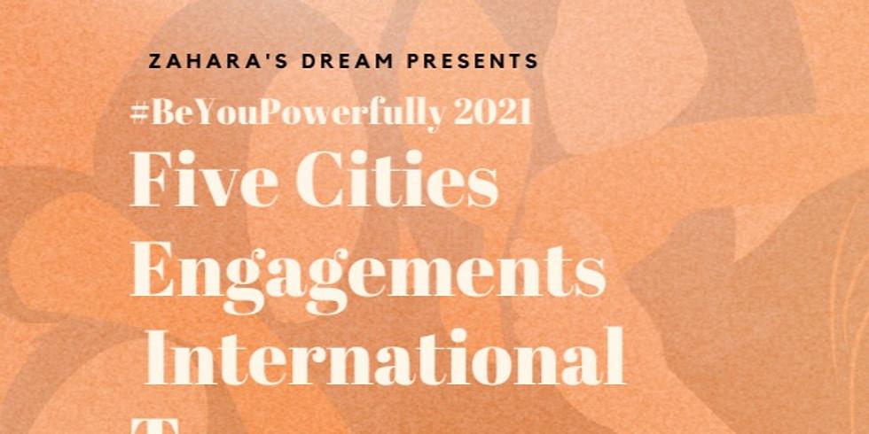 Join us: Zahara's Dream 2021 #BeYouPowerfully International Engagement!