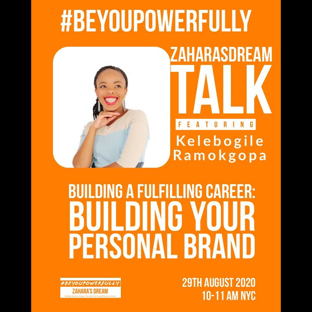 Zahara's Dream #BeYouPowerfully Talk: Building Your Personal Brand