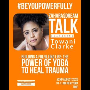 Zahara's Dream #BeYouPowerfully Talk: The Power of Yoga to Heal Trauma