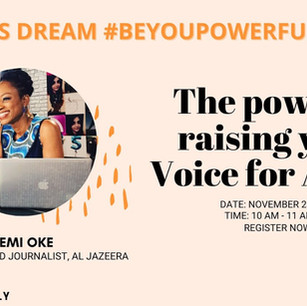 Zahara's Dream #BeYouPowerfully Talk: The Power of Raising Your Voice for Action
