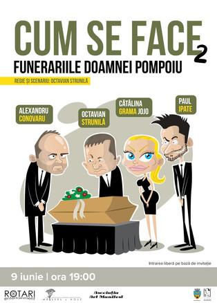Cum se face 2 - Funerariile Doamnei Pompoiu