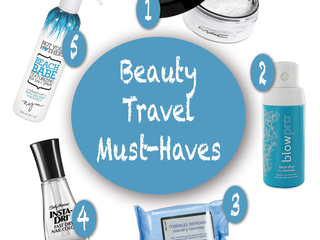 Beauty Travel Must-Haves
