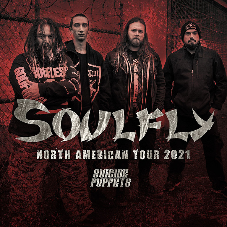 SOULFLY | SUICIDE PUPPETS | DARKER THAN FICTION | CENTRAL DISORDER | NEXT TO ETERNITY
