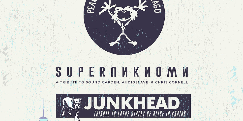 SOUNDS OF A SEATTLE NIGHT FT PEARL JAM TRIBUTE CHICAGO   SUPER UNKNOWN (A Tribute to Chris Cornell)   JUNKHEAD