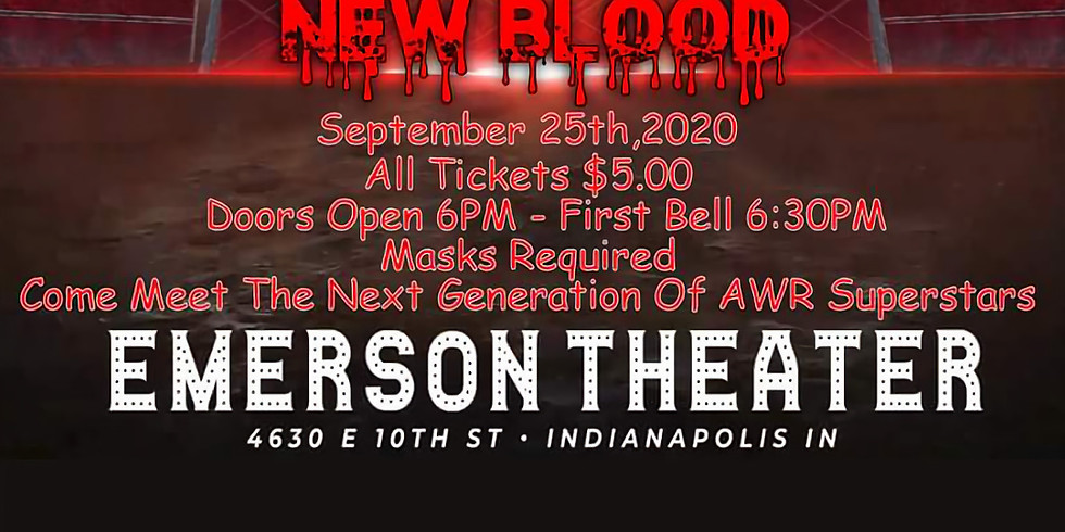 AWR PRESENTS: NEW BLOOD