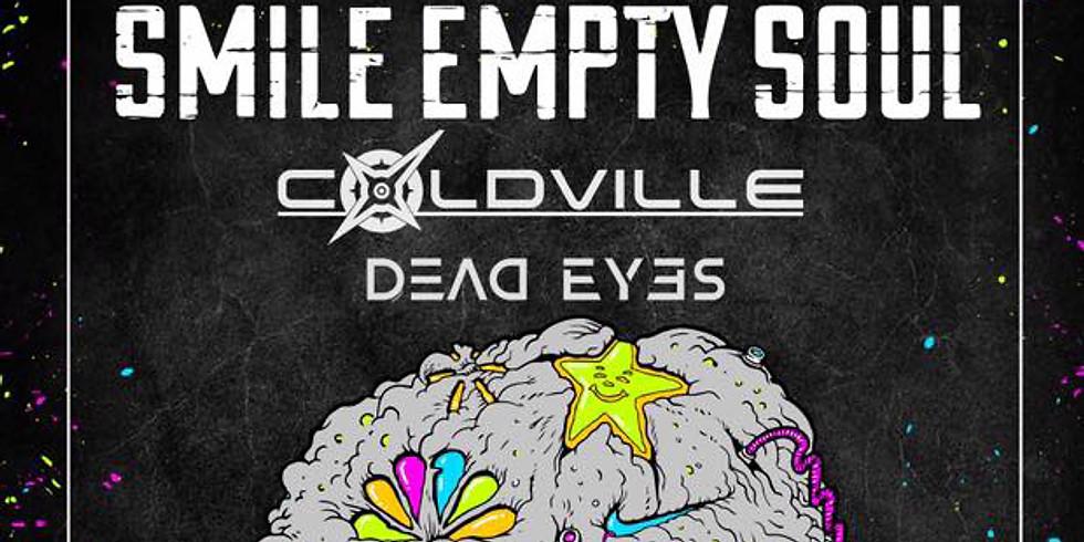 SMILE EMPTY SOUL   COLDVILLE   DEAD EYES