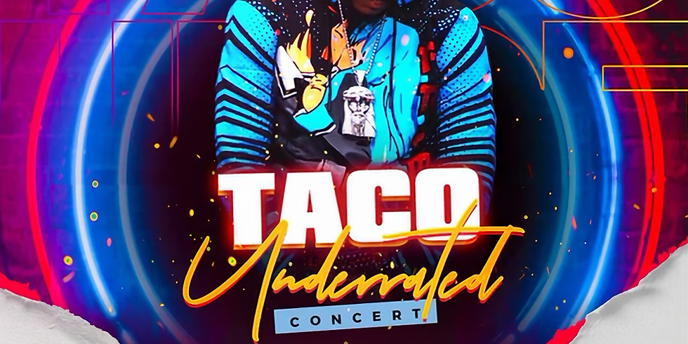 TACO: UNDERRATED LIVE CONCERT PERFORMANCE | HOSTED BY OHJAY LAMONT