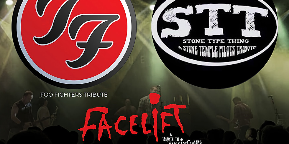 TOO FIGHTERS {FOO FIGHTERS TRIBUTE) | STONE TYPE THING (STONE TEMPLE PILOTS | FACELIFT (ALICE IN CHAINS TRIBUTE)