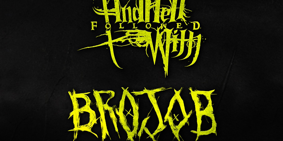 AND HELL FOLLOWED WITH   BROJOB   WEEPING WOUND   STATION 6   THE ELDRITCH GRIMOIRE