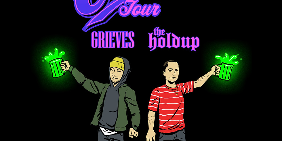 GRIEVES | THE HOLDUP **MOVED TO EMERSON THEATER**
