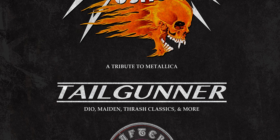**POSTPONED** DAMAGED JUSTICE (Metallica tribute) | TAIL GUNNER (Dio, Maiden, Thrash Classics) | AFTER FOREVER