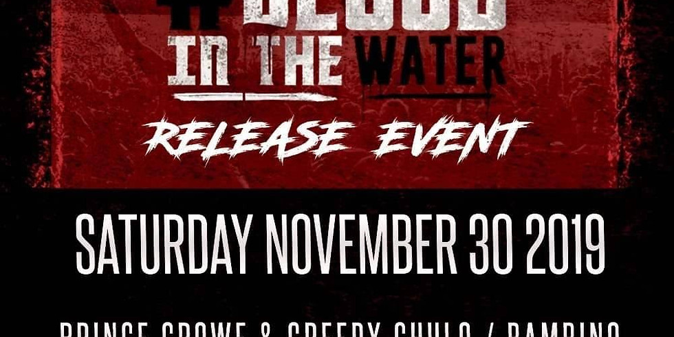 #BLOOD IN THE WATER RELEASE EVENT: INDY UCHIHA + JEST ONE