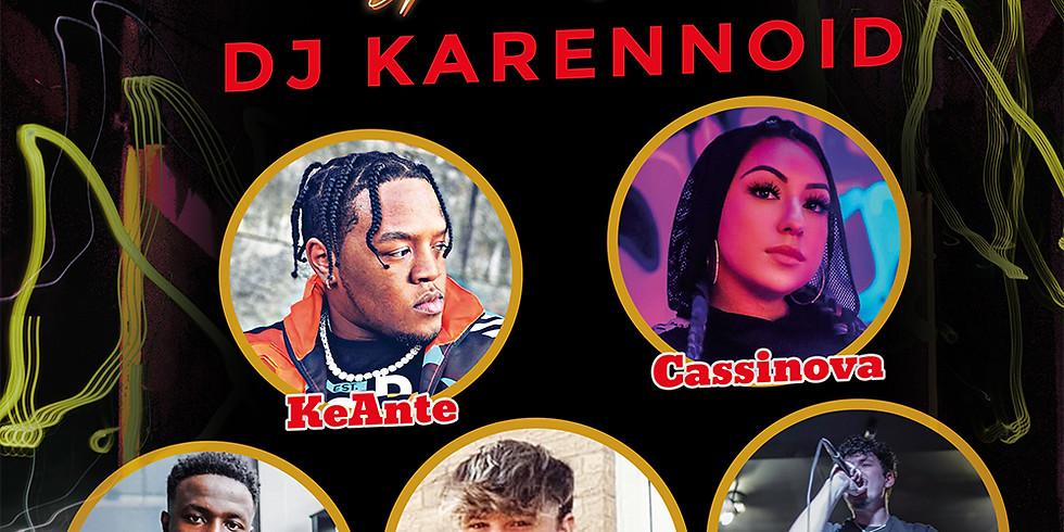 ANREAR PRESENTS DJ KARENNOID   KEANTE   CASSINOVA   JAY LOCO   WAVY   YUNG PA$TY