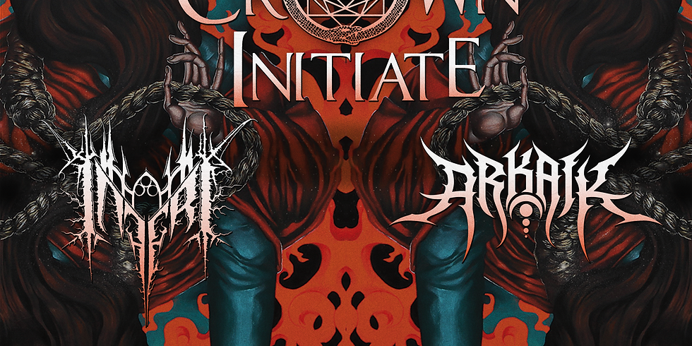 BLACK CROWN INITIATE | INFERI | ARKAIK